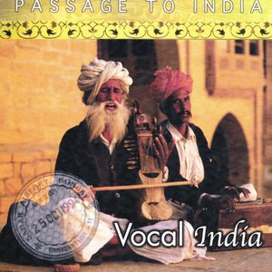 Passage to India: Vocal India