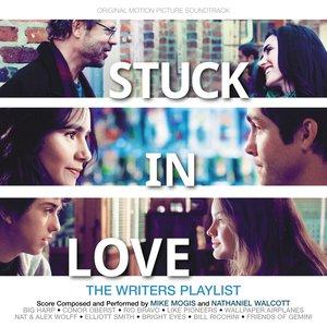 Stuck in Love (Original Motion Picture Soundtrack)