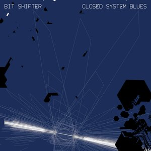 Closed System Blues