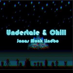 Undertale & Chill