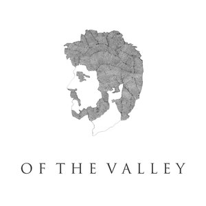 Of The Valley (Deluxe Edition)