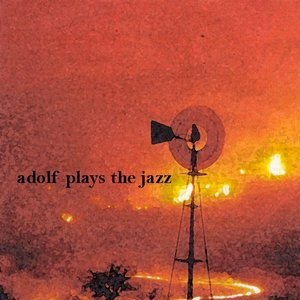 Avatar for Adolf Plays The Jazz