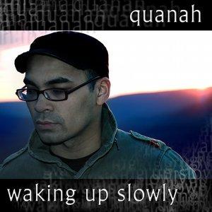 waking up slowly