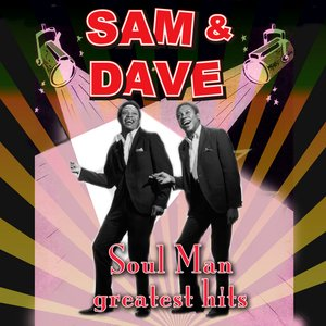 Soul Man - Greatest Hits (Re-Recorded / Remastered Versions)