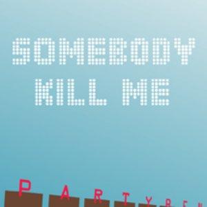The Somebody Kill Me EP