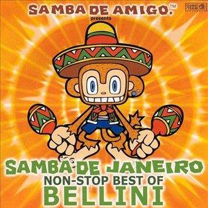 Samba de Janeiro: Non-Stop Best of Bellini