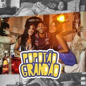 Popotão Grandão - Single