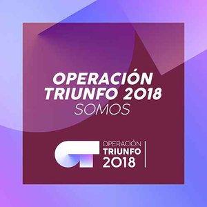 Somos (Operación Triunfo 2018)