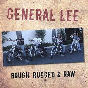 Rough, Rugged & Raw