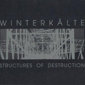 Structures of Destruction