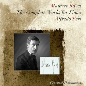 Ravel: The Complete Works For Piano