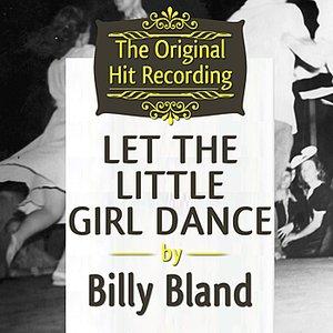 The Original Hit Recording - Let the Little Girl Dance