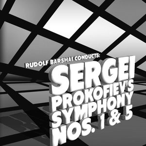 Rudolf Barshai Conducts: Sergei Prokofiev's Symphony Nos. 1 & 5