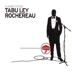 Tabu Ley Rochereau - Classic Titles