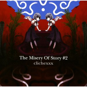The Misery Of Story #2