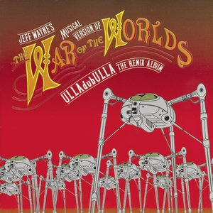 The War Of The Worlds - ULLAdubULLA
