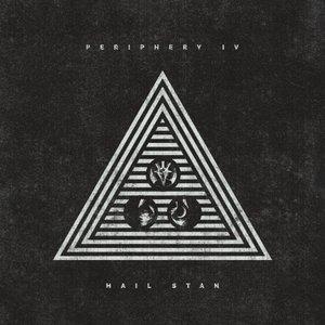 Periphery IV: Hail Stan [Explicit]