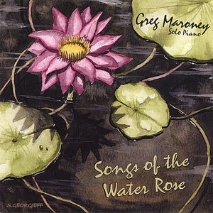 Songs of the Water Rose