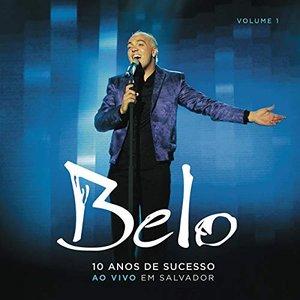Belo - 10 Anos de Sucesso (CD1)