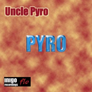 Uncle Pyro