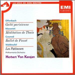 Gaite Parisienne/Meditation De Thais/Ballet De Faust Etc.