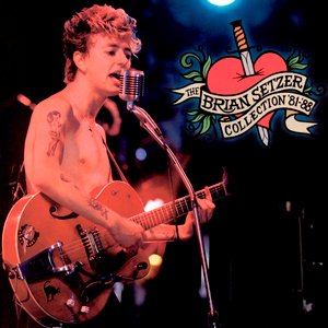 The Brian Setzer Collection 1981-1988