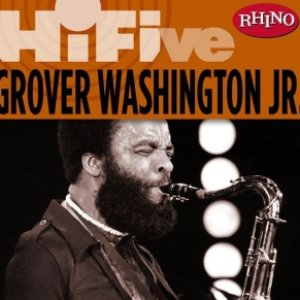 Top Grover Washington Jr Albums Last Fm