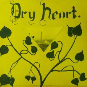 Dry Heart