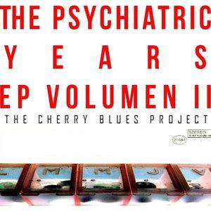 The Psychiatric Years EP Vol. 2