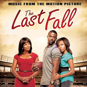 The Last Fall (Music from the Motion Picture)