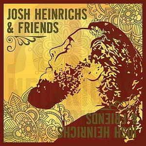 Josh Heinrichs & Friends