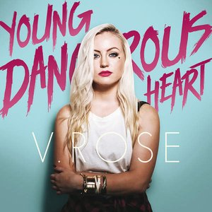 Young Dangerous Heart