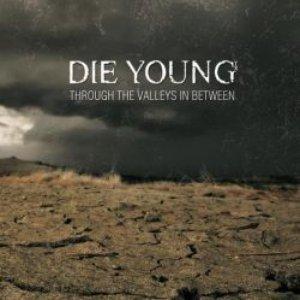 Through the Valleys in Between