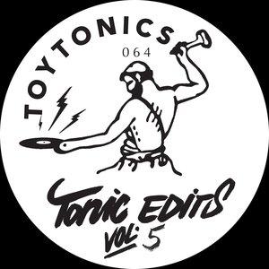 Tonic Edits Vol. 5