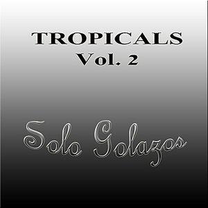 Tropicales Vol. 2: Solo Golazos