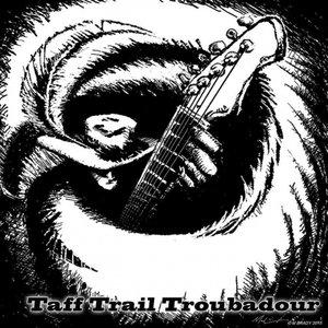The Taff Trail Troubadour