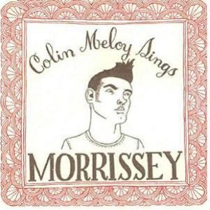 Colin Meloy Sings Morrissey