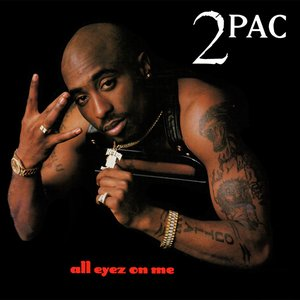 All Eyez On Me (Remastered)