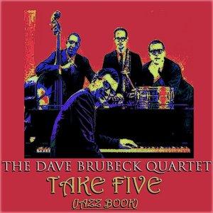 Take Five (Jazz Book) (50 Tracks Remastered)