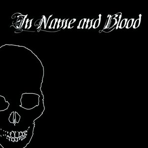 In Name and Blood