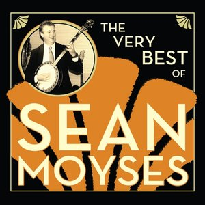 The Very Best of Sean Moyses
