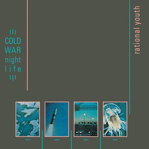 Cold War Night Life (Expanded)