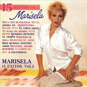 15 Éxitos de Marisela, Vol. 2