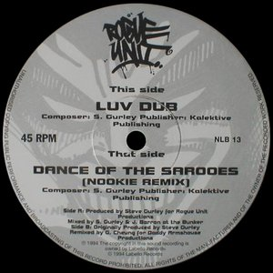 Luv Dub / Dance Of The Sarooes (Nookie Remix)