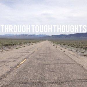Through Tough Thoughts