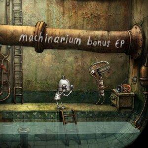 Machinarium Bonus EP