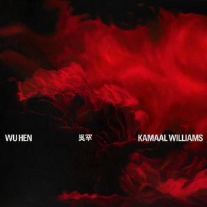 Album artwork for Wu Hen by Kamaal Williams