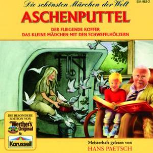 Aschenputtel / Der fliegende Koffer / Das kleine Mädchen mit den Schwefelhölzern