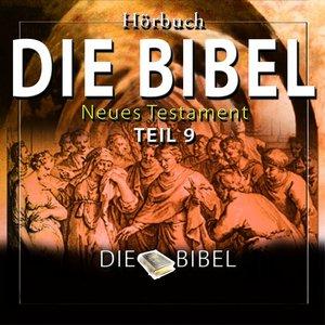 Die Bibel : Das Neue Testament, Teil 9 (Kapitel 9)