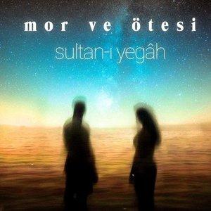 Sultan-ı Yegâh - Single